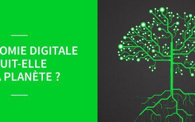 L'économie digitale nuit-elle à la planète ?